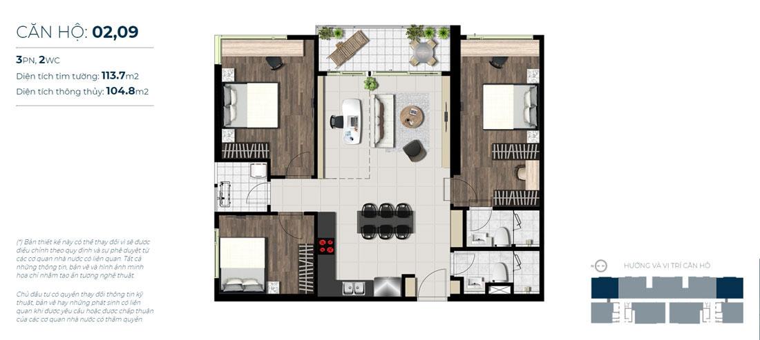 Thiết kế căn hộ 03 phòng ngủ - 2 WC Mã căn hộ: 02,09 Diện tích xây dựng: 113,7m2 Diện tích thông thủy: 104,8m2 Hướng view: Sông Sài Gòn, Quận 1, Cần Giờ